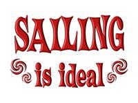 <b>SAILING IS IDEAL</b>