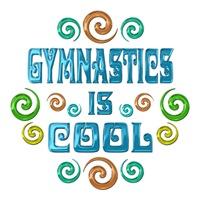 <b>GYMNASTICS IS COOL</b>