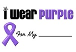 I Wear Purple Ribbon Gifts & T-Shirts
