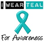 I Wear Teal For Awareness