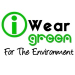 I Wear Green For The Environment T-Shirts