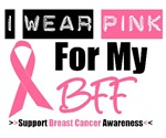 I Wear Pink (BFF) Breast Cancer T-Shirts