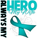 Ovarian Cancer Always My Hero - Wife