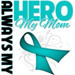 Ovarian Cancer Always My Hero - Mom