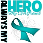 Ovarian Cancer Always My Hero - Girlfriend