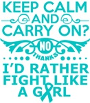 Ovarian Cancer Keep Calm & Fight Like A Girl Tees