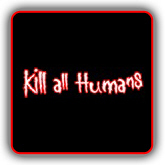 Kill all Humans T-Shirts