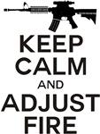 KEEP CALM & ADJUST FIRE
