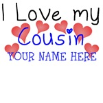I Love My Cousin (Your Name)
