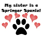 My Sister Is A Springer Spaniel