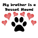 My Brother Is A Basset Hound