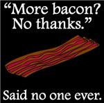 Said No One Ever: More Bacon