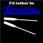 I'd Rather Be Rowing