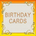 General birthday cards that have no age or name.
