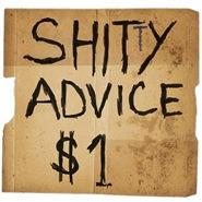 Shitty advice