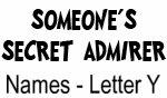 Secret Admirer: Names - Letter Y