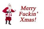 Merry Fuckin' Xmas
