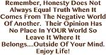 Opinions Aren't Truth Enjoy Life! Design