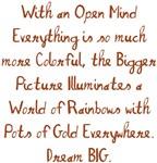 World of Rainbows Dream BIG Design