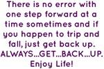 Get Back Up Enjoy Life! Design