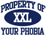 Property of Your Phobia