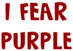I Fear PURPLE