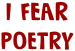 I Fear POETRY