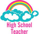 Rainbow Cloud High School Teacher