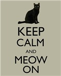 Keep Calm and Meow On Black Cat Humor Parody