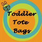 BABY AND TODDLER TOTE BAGS
