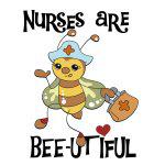 Nurses Are Bee-utiful