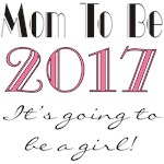 2017 Future Mom of Girl T-shirts and Gifts
