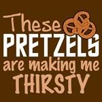 These Pretzels...
