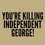 Independent George