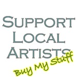 Support Local Artist - Buy My Stuff! Gear