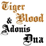 Tiger Blood and Adonis DNA