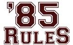 '85 Rules