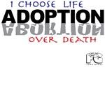 I Choose Life Over Death