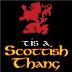 'Tis a Scottish Thang