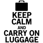 Keep Calm Carry On Luggage