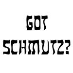Got Schmutz?