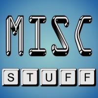 MISC STUFF