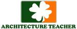 Irish ARCHITECTURE TEACHER