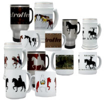 Mugs, Steins and Cups for all Gaited Breeds