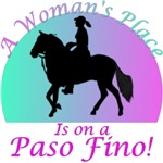 A Woman's place is on a Paso Fino!