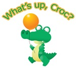 What's Up Croc?