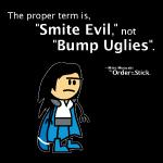 Miko: Smite evil, not bump uglies...
