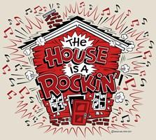 House Rockin'!