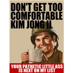 Don't Get Comfortable Kim Jong Il T-shirts & Gifts