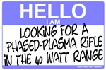 Hello I Am Looking For A Phased Plasma Rifle